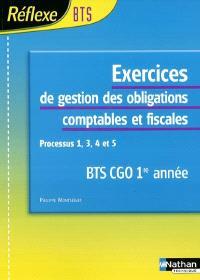 Exercices de gestion des obligations comptables et fiscales processus 1, 3, 4 et 5 BTS CGO