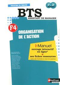 F4, organisation de l'action : BTS assistant de manager, 1re & 2e années