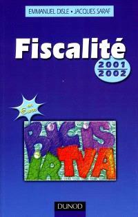 Fiscalité : à jour au 1er avril 2001