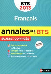 Français : sujets & corrigés, BTS 2013