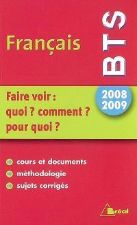 Français BTS : faire voir : quoi ? comment ? pour quoi ?