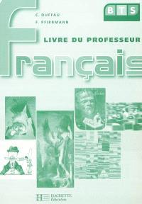 Français BTS : livre du professeur