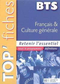 Français et culture générale BTS : retenir l'essentiel