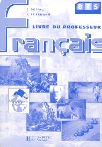 Français, BTS : livre du professeur