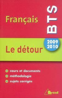 Français, BTS, 2009-2010 : le détour
