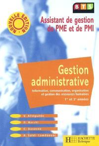 Gestion administrative, BTS assistant de gestion de PME et de PMI : information, communication, organisation et gestion des ressources humaines, 1re et 2e années