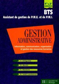 Gestion administrative, BTS assistant de gestion de PME et de PMI : première et deuxième années