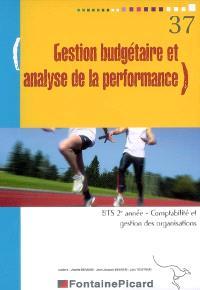 Gestion budgétaire et analyse de la performance, BTS 2e année comptabilité et gestion des organisations