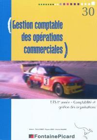 Gestion comptable des opérations commerciales : BTS 1re année : comptabilité et gestion des organisations