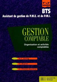 Gestion comptable, organisation et activités comptables, BTS 1re et 2e années : assistant de gestion de PME et de PMI