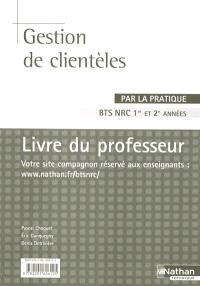 Gestion de clientèles par la pratique, BTS NRC