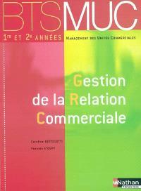 Gestion de la relation commerciale 1re et 2e années