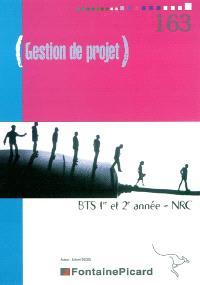 Gestion de projet : BTS NRC 1re et 2e année