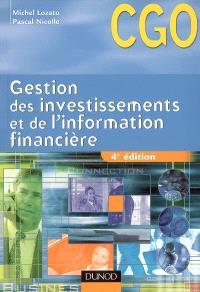 Gestion des investissements et de l'information financière : processus 4 et 5