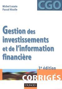 Gestion des investissements et de l'information financière : processus 4 et 5 : corrigés