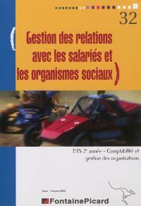 Gestion des relations avec les salariés et les organismes sociaux : BTS 2e année, comptabilité et gestion des organisations : livret informatique Sage
