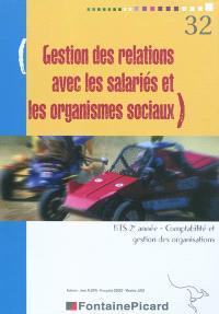 Gestion des relations avec les salariés et les organismes sociaux : BTS 2e année, comptabilité et gestion des organisations : pour EBP