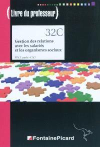 Gestion des relations avec les salariés et les organismes sociaux, BTS 2e année CGO : livre du professeur