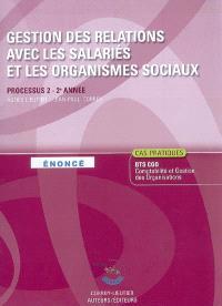 Gestion des relations avec salariés et organismes sociaux : processus 2 du BTS CGO 2e année : énoncé, cas pratiques