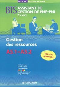 Gestion des ressources A5.1 et A5.2, BTS assistant de gestion de PME-PMI, 2e année
