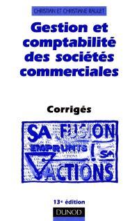 Gestion et comptabilité des sociétés commerciales : corrigés