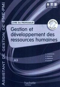 Gestion et développement des ressources humaines, BTS assistant de gestion de PME-PMI 2e année, A3 : livre du professeur
