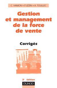 Gestion et management de la force de vente : corrigés