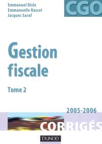Gestion fiscale. Volume 2