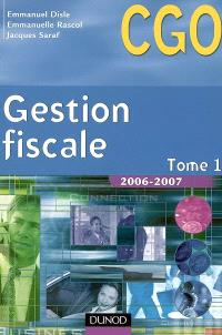 Gestion fiscale. Volume 1, 2006-2007