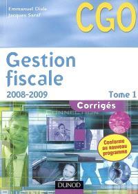 Gestion fiscale. Volume 1, 2008-2009 : corrigés