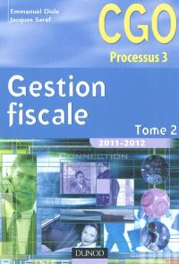 Gestion fiscale. Volume 2, CGO processus 3