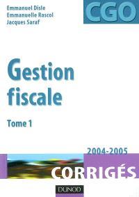Gestion fiscale. Volume 1, Corrigés