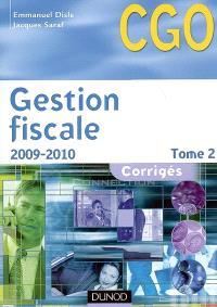 Gestion fiscale. Volume 2, Corrigés