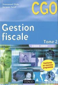 Gestion fiscale. Volume 2, Processus 3, gestion fiscale et relation avec l'administration des impôts