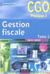 Gestion fiscale : CGO processus 3. Volume 1