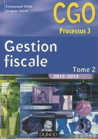 Gestion fiscale : CGO processus 3. Volume 2
