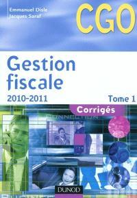 Gestion fiscale : processus 3 : gestion fiscale et relations avec l'administration des impôts. Volume 1, Corrigés