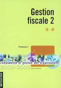 Gestion fiscale 2 : IS-IR, processus 3