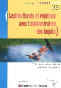 Gestion fiscale et relations avec l'administration des impôts, BTS 1re année, comptabilité et gestion des organisations