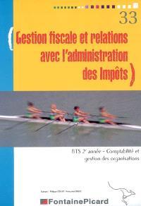 Gestion fiscale et relations avec l'administration des impôts, BTS 2e année comptabilité et gestion des organisations