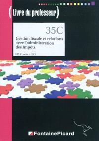 Gestion fiscale et relations avec l'administration des impôts, BTS CGO 1re année : livre du professeur