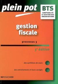 Gestion fiscale, processus 3 : BTS comptabilité et gestion des organisations