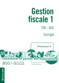 Gestion fiscale, TVA-BIC : corrigé