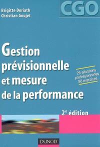 Gestion prévisionnelle et mesure de la performance : processus 8 et 9 : prévision et gestion budgétaire, mesure et analyse de la performance