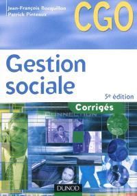 Gestion sociale : corrigés : processus 2, organisation du système d'information comptable et de gestion