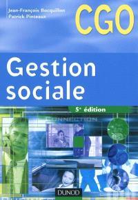 Gestion sociale : processus 2, gestion des relations avec les salariés et les organismes sociaux