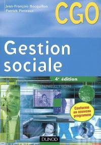 Gestion sociale, CGO : processus 2, gestion des relations avec les salariés et les organismes sociaux