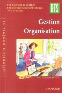 Gestion, organisation, BTS assistant de direction, BTS secrétaire assistant trilingue, 1re et 2e années