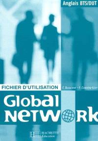 Global network, anglais, BTS-DUT : fichier d'utilisation