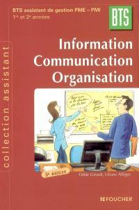 Information, communication, organisation, BTS assistant de gestion PME-PMI, 1re et 2e années